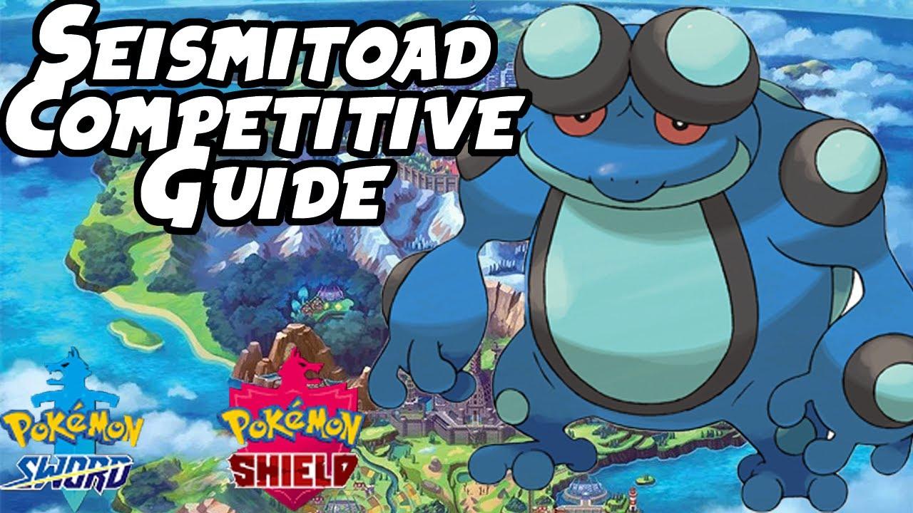 Seismitoad VGC & Singles Competitive Guide | Pokemon Sword ...