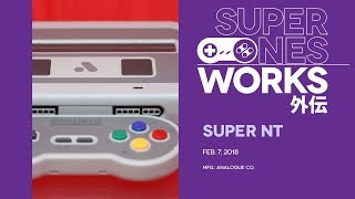 Analogue Super Nt overview: 16-bit is so hot right now | Super NES Works Gaiden #001