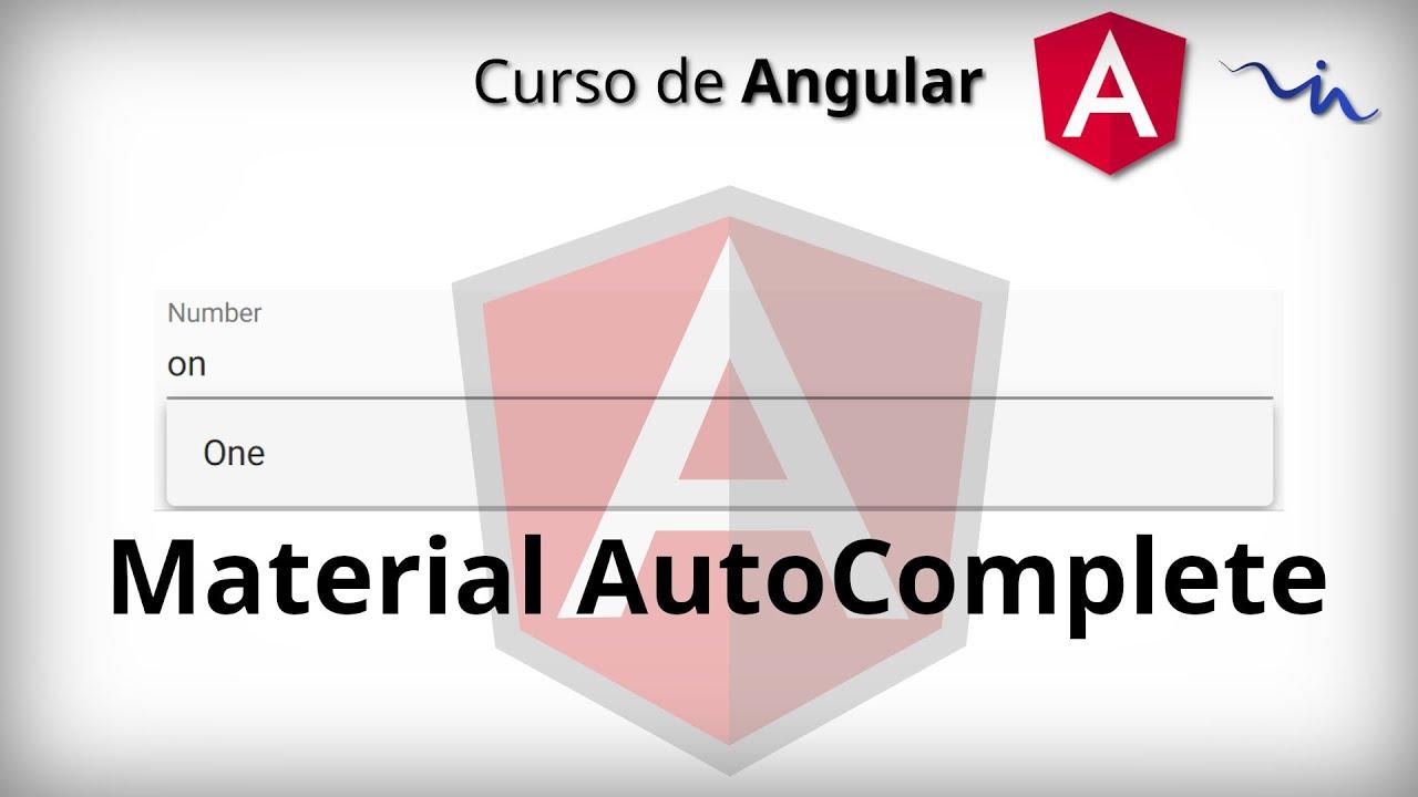 Curso de Angular | Material AutoComplete