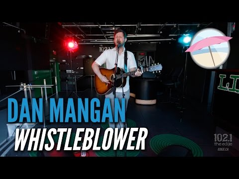 Dan Mangan - Whistleblower (Live at the Edge)