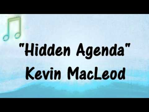 Kevin MacLeod - HIDDEN AGENDA - Sneaky, Comedy Music - Royalty-Free