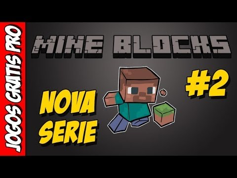 Mine Blocks 1.26 Nova serie #2 - Jogos Gratis Pro