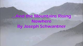 ...And the Mountains Rising Nowhere By Joseph Schwantner