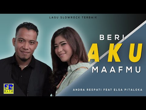 Andra Respati Feat Elsa Pitaloka - Beri Aku Maaf Mu (Official Music Video) Lagu Minang Terbaru