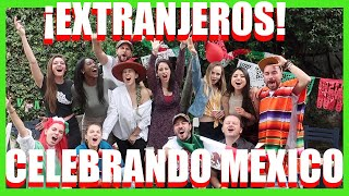 EXTRANJEROS x EL MUNDO ( EXTRANJEROS CELEBRANDO MÉXICO ) I 2021