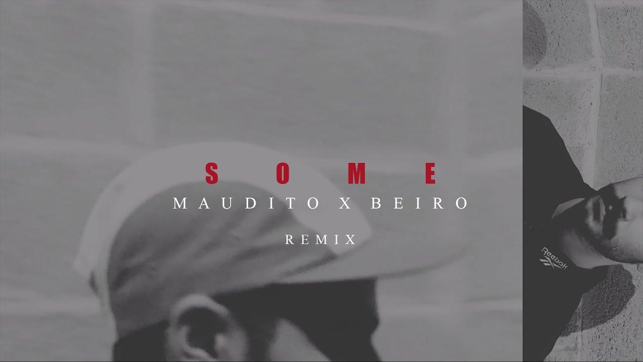 Download Hollyhood - Some (ft. Gson) [Maudito x Beiro Remix]