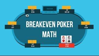 Breakeven Poker Math   Poker Quick Plays