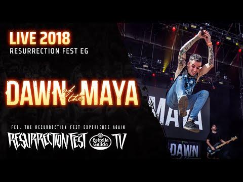 Dawn Of The Maya - Live at Resurrection Fest EG 2018 (Farewell / Despedida) [Full Show]