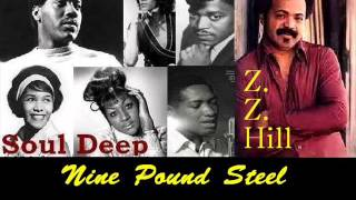 Z.Z.Hill - Nine Pound Steel