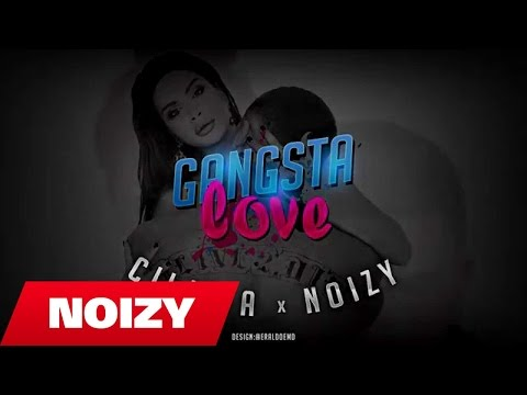 Çiljeta ft. Noizy - Gangsta Love (Official Video Lyrics)