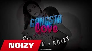 Çiljeta ft. Noizy - Gangsta Love (Official Video Lyrics)