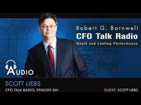 Eps. 001 CFO Talk Radio: Scott Liebs, CFO Magazine