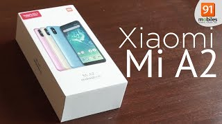 Xiaomi Mi A2 ( Mi 6X): Unboxing | Hands on | Price [Hindi हिन्दी]