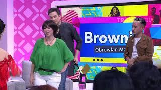 BROWNIS - Badan Doang Gede Tapi Takut Sama Meriam Bellina (15/10/17) Part 3