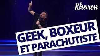 Geek, Boxeur et Parachutiste... - 60 minutes avec Kheiron