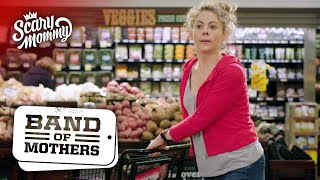 4 Moms You See In the Grocery Store | Band of Mothers | Scary Mommy