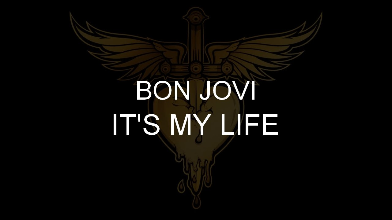 ITS MY LIFE CHORDS by Bon Jovi