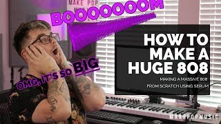 How To Make A HUGE 808 | Make Pop Music