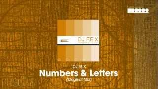 DJ F.E.X - Numbers & Letters (Original Mix)
