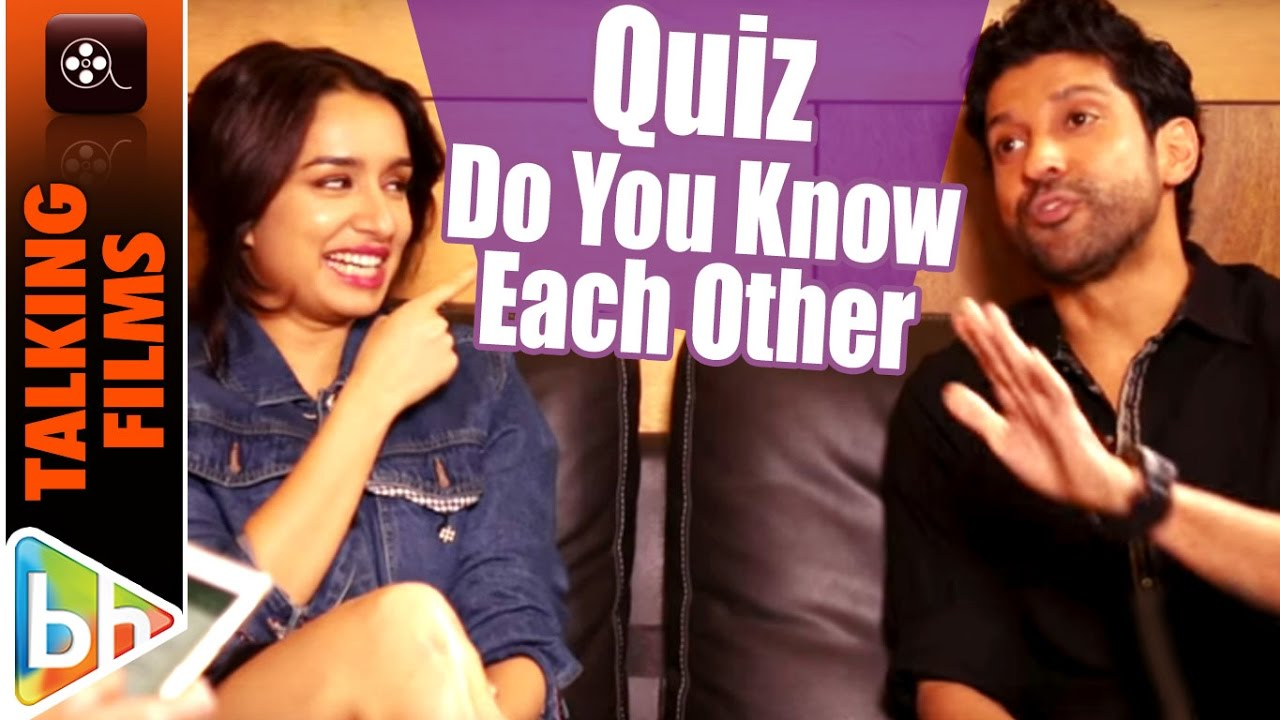 Farhan Akhtar Shraddha Kapoor S Talking Films Quiz How Well Do You Know Each Other