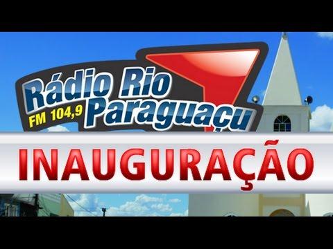 Inauguração da Rádio Rio Paraguaçu FM 104,9