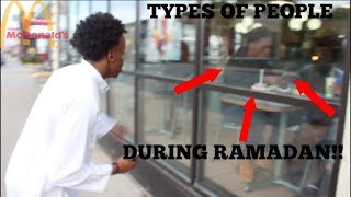 Types of people during Ramadan (Comedy Skit)