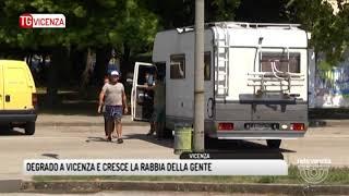 TG VICENZA (19/08/2017) - DEGRADO A VICENZA E CRESCE LA RABBIA DELLA GENTE