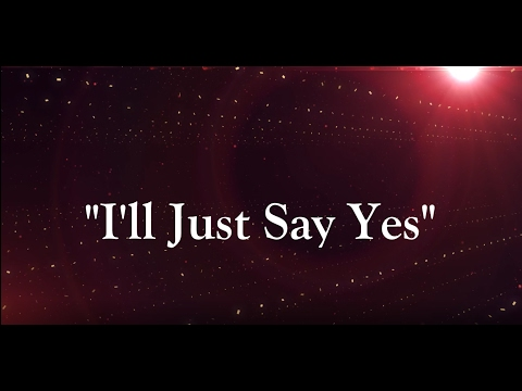 I'll Just Say Yes (Lyrics) Brian Courtney Wilson