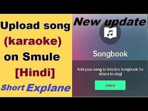 [short Explain] How To Upload Song On Smule By Technical S.k