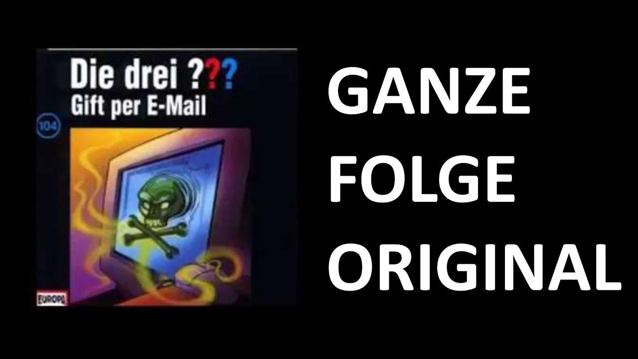 DIE DREI FRAGEZEICHEN - 104 GIFT PER E-MAIL - GANZE FOLGE