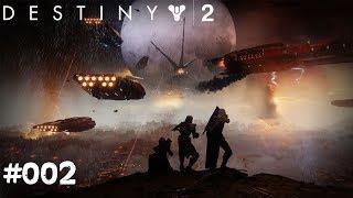 Destiny 2 #002 - Ich lebe! - Let's Play Destiny 2 Deutsch / German
