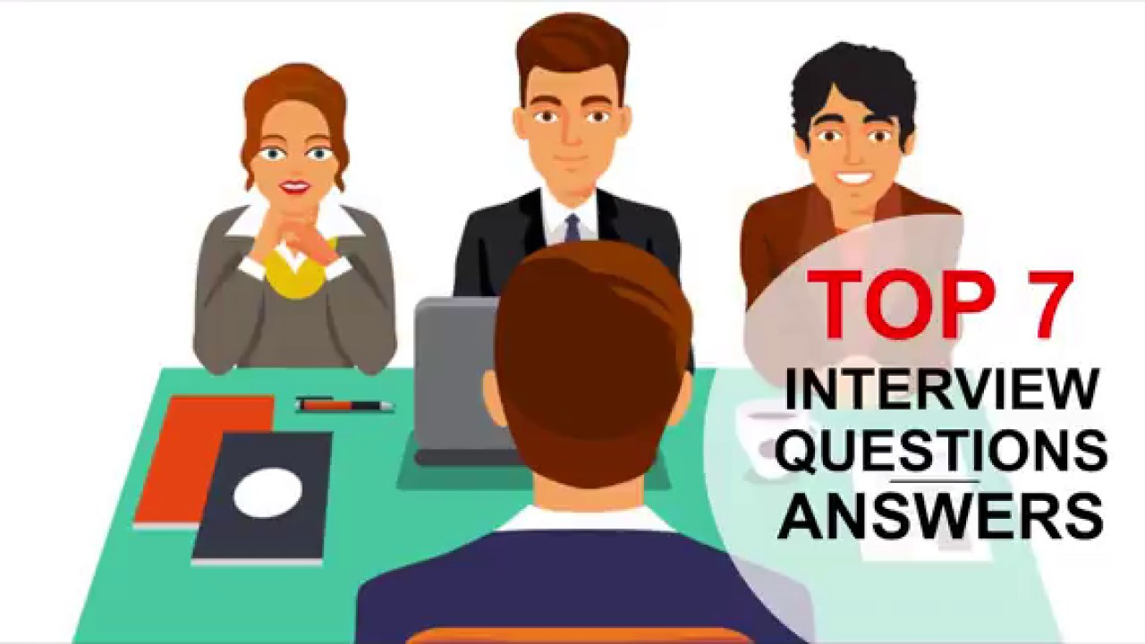 TOP 7 Interview Questions and Answers (PASS GUARANTEED!)