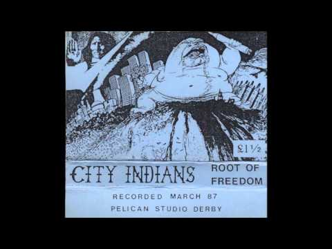 CITY INDIANS,root of freedom demo