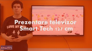 Prezentare televizor Smart-Tech 127 cm (produs in Romania)