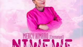 Mercy Kimaro - Niwewe (Official Audio)