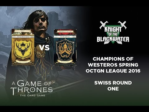 A Game Of Thrones LCG - OCTGN Spring League Swiss Round One - Bara/Fealty Vs Greyjoy/Lion