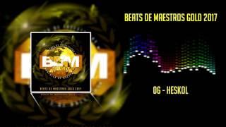 Beats De Maestros Gold 2017 - 06 - Heskol