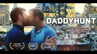 Video DADDYHUNT: THE SERIAL - SHORT MOVIE download MP3, 3GP, MP4, WEBM, AVI, FLV Oktober 2018