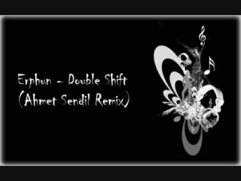 Erphun - Double Shift (Ahmet Sendil Remix)