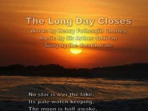 The Long Day Closes by Sir Arthur Sullivan sung by a oneman choir.wmv