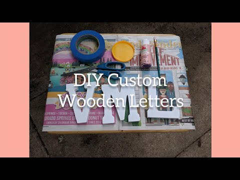 DIY Wooden Letters Part 1