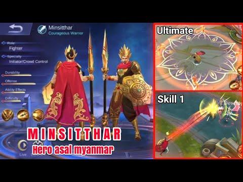 New hero MINSITTHAR~hero asal myanmar~skill's effect & game play mobile legends