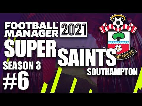FM21: Southampton | Season 3 Episode 6 | Super Saints