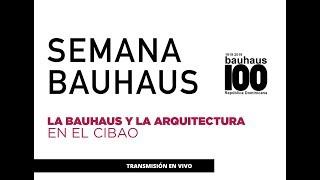 CONFERENCIA Y PANEL / SEMANA BAUHAUS EN REPÚBLICA DOMINICANA