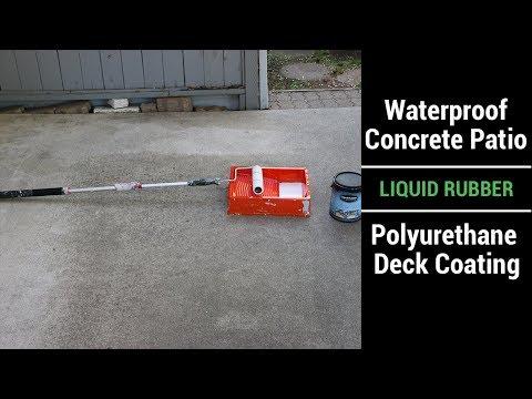 Waterproof Concrete Patio   Liquid Rubber   Polyurethane Deck Coating   Video