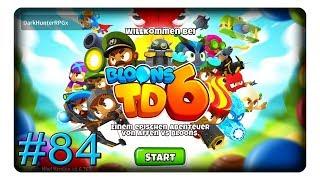 Permastacheln Zu Gut 84 Lets Play Bloons Tower Defense 6 Btd6