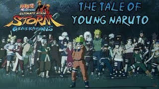 Naruto Shippuuden: Ultimate Ninja Storm Generations - The Tale of Young Naruto Uzumaki