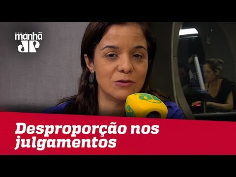 Desproporção Nos Julgamentos Diz Muito Sobre O Estado Atual Da Justiça | Vera Magalhães