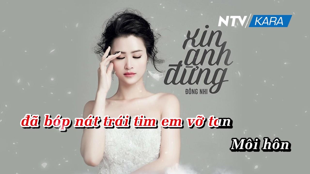 [KARAOKE] Xin Anh Đừng – Beat chuẩn – Đông Nhi HD