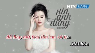 [KARAOKE] Xin Anh Đừng - Beat chuẩn - Đông Nhi HD